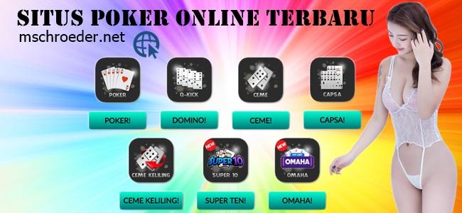 Situs Poker Online Terbaru Yang Aman dan Tepercaya