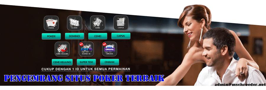 Pengembang Situs Poker Terbaik
