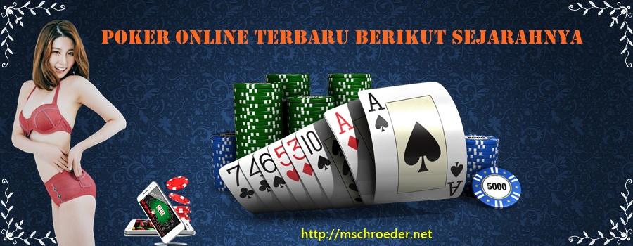 Poker Online Terbaru Berikut Sejarahnya